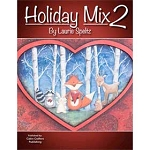 Holiday Mix #2 by Laurie Speltz