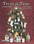 Trim a Tree by Laurie Speltz & Chris Haughey