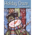 Holiday Craze by Laurie Speltz