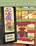 Mooseberry Patch Fall & Holly Days by Lori Cagle