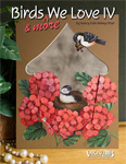 Birds & More We Love #4 by Nancy Dale Kinney-Stout