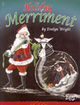 Holiday Merriment by Evelyn Wright