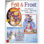Fall & Frost Three Styles by Antonick, Hanley & Cotton