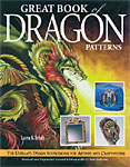 Great Book of Dragon Patterns by Lora Irish