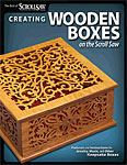 Creating Wooden Boxes on the Scroll Saw
