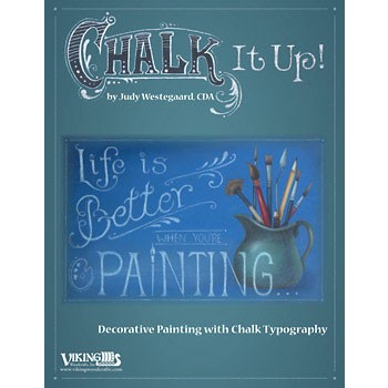 Chalk it Up! by Judy Westegaard