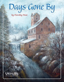 Days Gone By by Dorothy Dent
