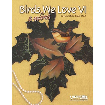 Birds & More We Love #6 by Nancy Dale Kinney-Stout