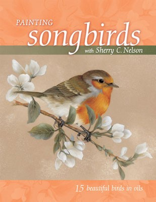 Painting Songbirds by Sherry Nelson