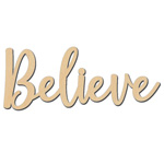 Believe Sign - 6
