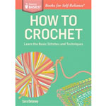 How to Crochet - Learn the Basic Stitches and Techniques