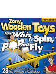Zany Wooden Toys that Whiz Spin Pop and Fly