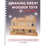 Making Great Wooden Toys Volume 1 by Luc St-Amour