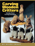 Carving Wooden Critters by Diane Harto-Ernst