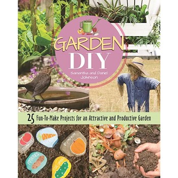 Garden DIY Book - 25 Fun to Make Projects