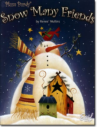 Snow Many Friends by Renee' Mullins