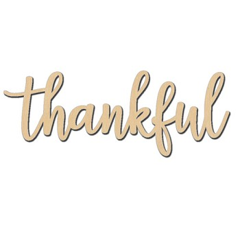 "Thankful Sign - 6"" x 2 1/4"""