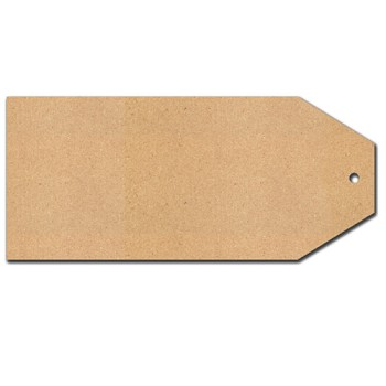 "Huge Tag - 8"" x 17 3/4"" x 1/4"" thick MDF"