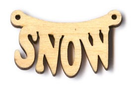 "Hanging Snow Sign (BTV#10) - 1 1/2"" wide"