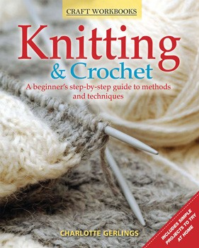 Knitting & Crochet Guide by Charlotte Gerlings