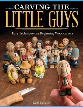 Carving the Little Guys by Keith Randich